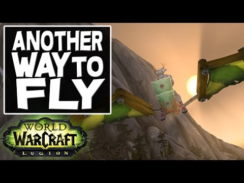 World of Warcraft (Legion) - Another way to Fly (Requires Engineering 500)