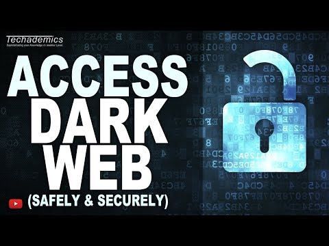 How To Access The Dark Web 2019   Stay Safe On Deep Web