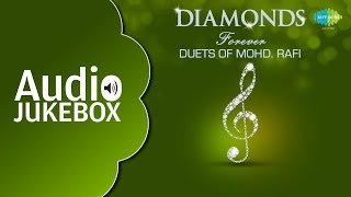 Mohd. Rafi Hit Duet Songs Collection | Popular Old Hindi Songs | Audio Jukebox