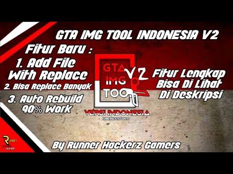 GTA IMG TOOL INDONESIA V2 BY RHG || Fitur Baru Replace Banyak dan Auto Rebuild