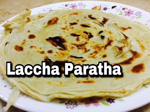 Homemade Laccha Paratha flaky with maida and rava in 3 ways - How to cook and bake