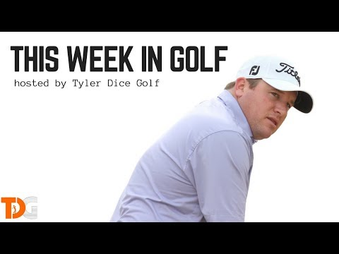 This Week in Golf hosted by Tyler Dice Golf