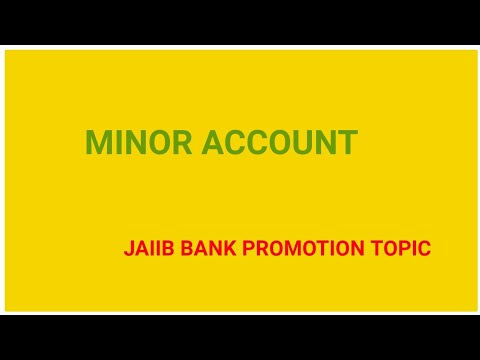MINOR ACCOUNT BANK PROMOTION JAIIB banking awareness Principle of Banking  PPB LARB
