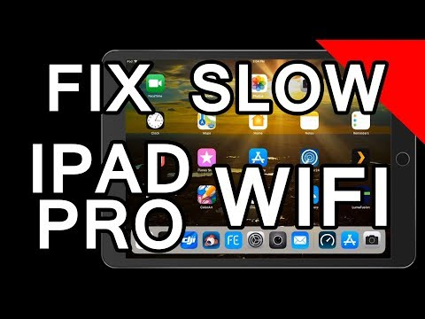 How to fix slow wifi internet on the Ipad Pro