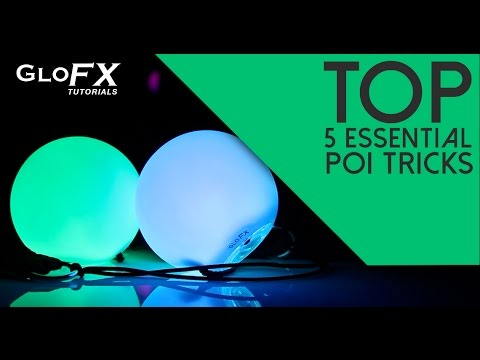 Poi Tricks: 5 Essential Poi Tricks to Know - by GloFX