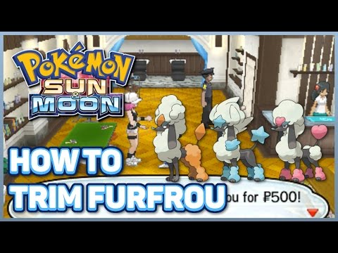 How to Trim Furfrou in Pokémon Sun and Moon | How to Groom Furfrou