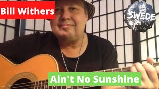 Bill Withers - Ain't No Sunshine - Guitar Lesson