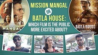 Mission Mangal or Batla House : Akshay Kumar v/s John Abraham - Public picks their favourite film