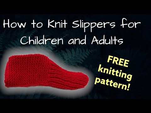 How to Knit Slippers for Children and Adults