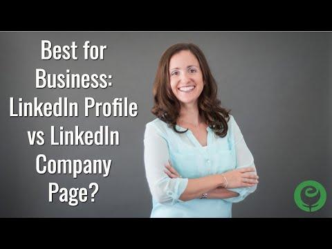Best for Business: LinkedIn Profile vs LinkedIn Company Page?