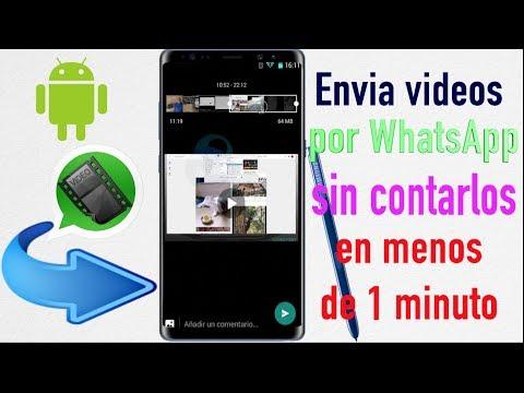 Envia Videos pesados por WhatsApp sin cortarlos Android en menos de 1 minuto