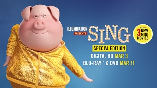 Sing Special Edition - Trailer - Own it on Digital HD 3/3 on Blu-ray & DVD 3/21