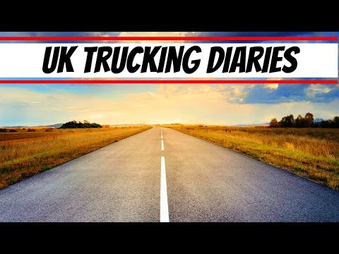 UK TRUCKING DIARIES - ARTIC DELIVERIES