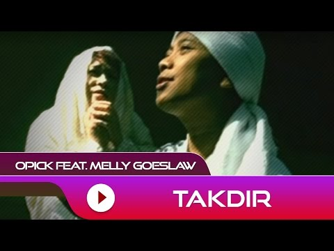 Opick Takdir ( Melly Goeslaw)