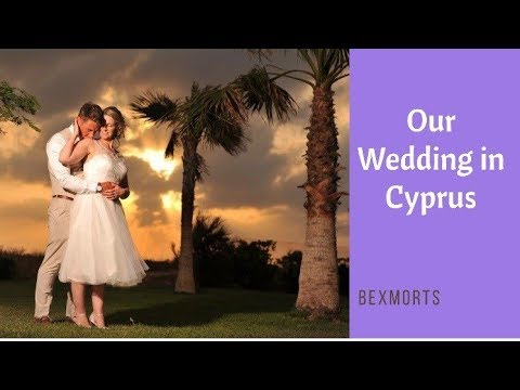 Our Wedding In Cyprus May 2017   Our Footage