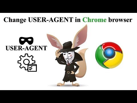 Change USER AGENT in Chrome browser