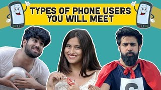 Types Of Phone Users You