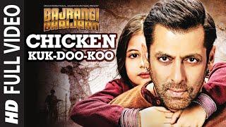 Chicken Kuk-Doo-Koo FULL VIDEO Song - Mohit Chauhan, Palak Muchhal | Salman Khan | Bajrangi Bhaijaan