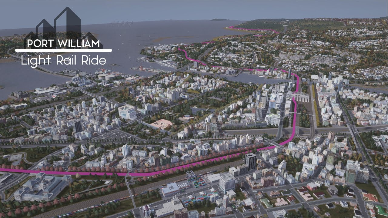 Cities: Skylines - First Person Light Rail Ride - Port William