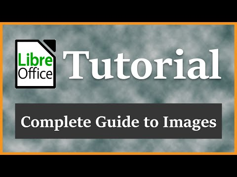 Complete Guide to Images | LibreOffice Writer Tutorial 2016