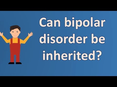 Can bipolar disorder be inherited ? | Health FAQ Channel