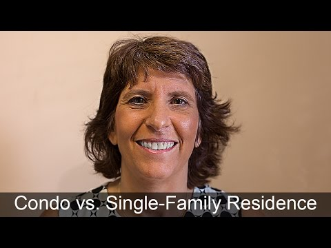 The Difference Between Financing a Condominium Versus a Single-Family Residence