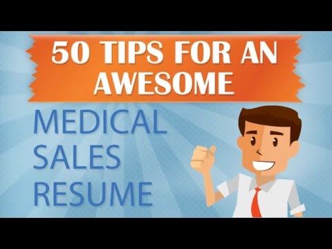 MedReps.com 50 Tips for an Awesome Medical Sales Resume Part 1