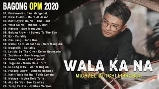 New OPM Love Songs 2019 - New Tagalog Songs 2019 Playlist - This Band, Juan Karlos, Moira Dela Torre