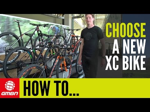 How To Buy A New XC Bike - What To Look For