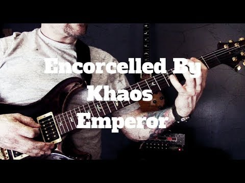 Emperor - Encorcelled By Khaos Guitar Lesson