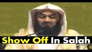 [Funny] Show Off In Salah | Mufti Menk