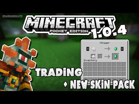 Minecraft PE 1.0.4 OFFICIALLY RELEASED!! - VILLAGER TRADING + NEW SKIN PACK [Pocket Edition]