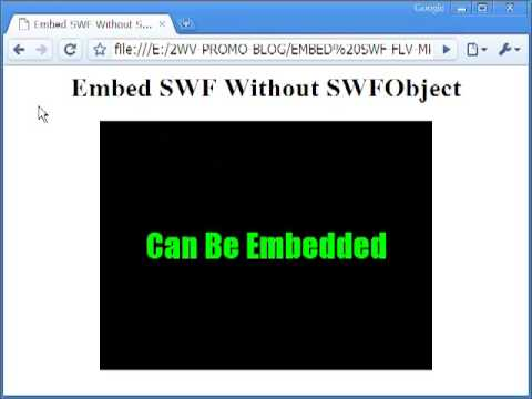 How To Embed SWF, FLV, MP4 Flash Video In Any Webpage