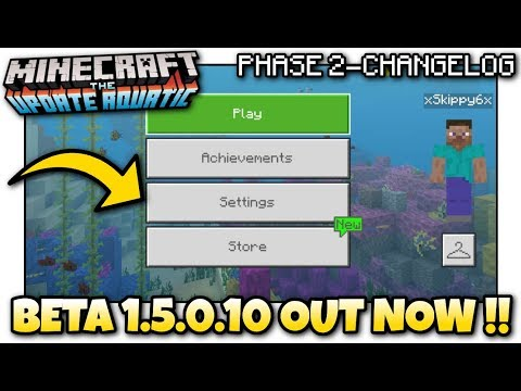 Minecraft - 1.5.0.10 BETA OUT NOW ! New Menu ! Update Aquatic / Change Log - MCPE / Xbox / Bedrock