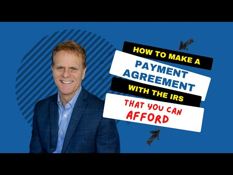 How to Make an Installment Agreement with the IRS