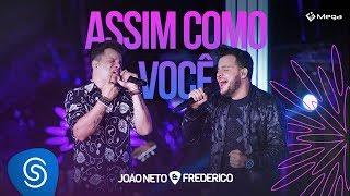 João Neto e Frederico - Assim Como Você (DVD Em Sintonia)