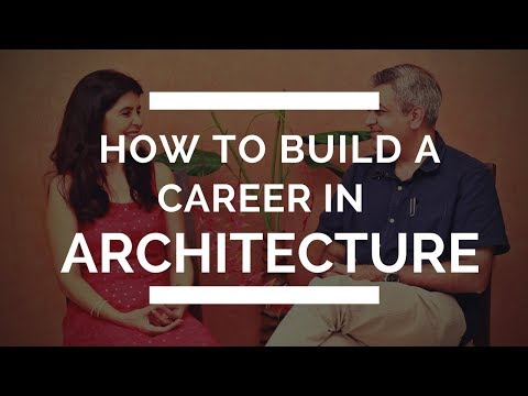How to Make a Career in Architecture | How to Become an Architect? | Architecture Career Tips