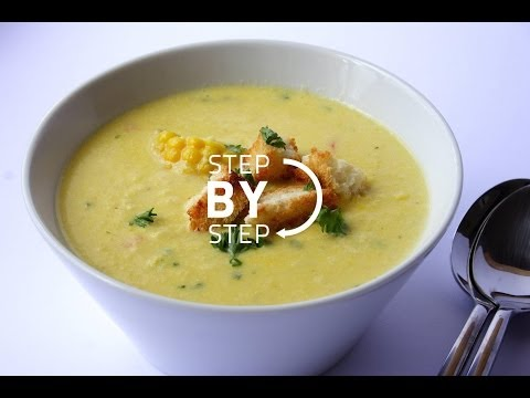 Creamy Corn Soup, Recipe for Corn Soup, Sweet Corn Soup, How to Make Corn Soup