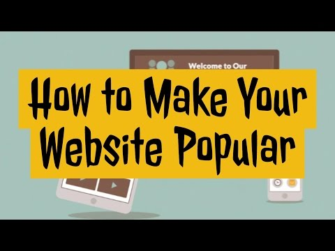 How to make your website popular