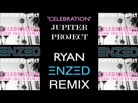 Jupiter Project - Celebraton (Ryan ΞNZΞD Remix) Warner Records