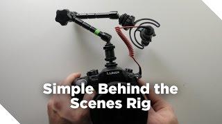 Simple Behind the Scenes Camera Rig