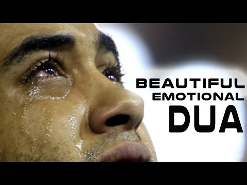 Beautiful Emotional Dua ᴴᴰ | (Will Make You Cry)