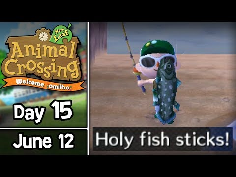 Animal Crossing: New Leaf, Day 15: Holy Fish Sticks! • June 12 • Welcome amiibo Update