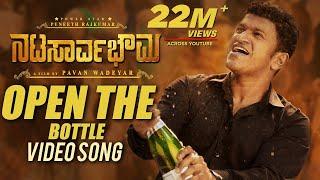 Open The Bottle Full Video Song | Natasaarvabhowma Video Songs | Puneeth Rajkumar | Vijay Prakash