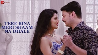 Tere Bina Meri Shaam Na Dhale - Official Music Video | Vikram Kumar | Sherry Agrawal & Avi Kashyap