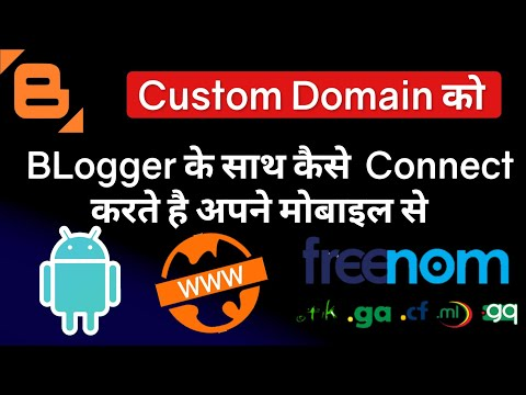 How To Connect Custom Domain with Blogger ! Freenom Free Domain ! Android Hindi