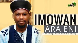 IMOWAN ARA ENI - Sheikh Alballagul Mubeen Alkhaleely Al-ijebuwwiy