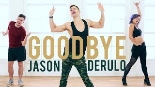 Goodbye - Jason Derulo | Caleb Marshall | Dance Workout