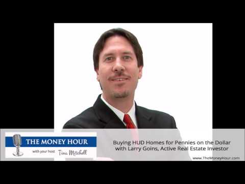 Buying HUD Homes for Pennies on the Dollar with Larry Goins, Active Real Estate Investor