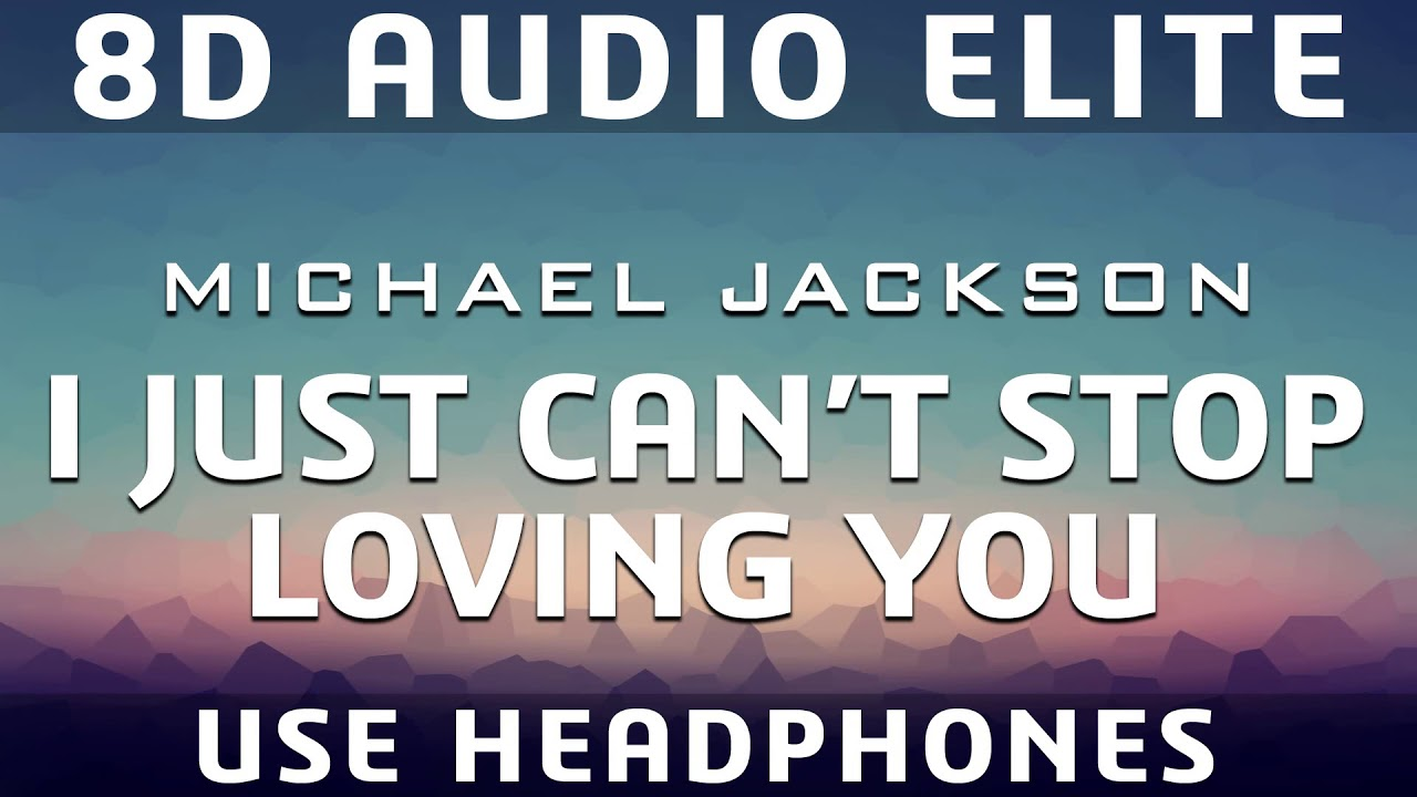 Michael Jackson - I Just Can't Stop Loving You |8D  Elite| [REQUEST]